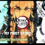 【MAD】鬼滅の刃 「MY FIRST STORY – Home」(Vietsub + Kara)